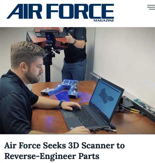 """Article headline: """"Air Force seeks 3D scanner to reverse-engineer parts."""""""