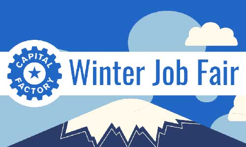 "Banner reading ""Capital Factory Winter Job Fair."""