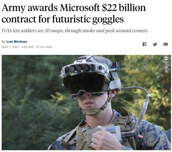 """Headline reading """"Army awards Microsoft $22 billion contract for futuristic goggles,"""" with a photo of a soldier wearing the goggles."""